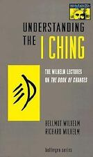 Wilhelm: Understanding the I Ching --softcover