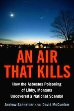 An Air That Kills: How the Asbestos Poisoning of Libby, Montana Uncove-ExLibrary