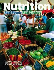Nutrition: Real People, Real Choices Hewlings, Susan, Medeiros, Denis