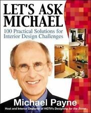 Let's Ask Michael : 100  Practical Solutions for Interior Design Challenges Pay