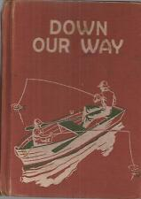 Down Our Way by Guy L. Bond (1954, Calif. State Dept. of Education HC) textbook
