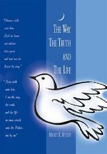 The Way The Truth And The Life 2013 Mickey R. Mullen Memoir SIGNED PB Book NEW