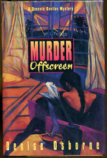 Murder Offscreen by Denise Osborn-First Edition/DJ-Publisher Review Copy-1994
