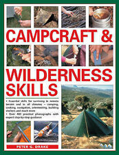Campcraft and Wilderness Skills: Essential Skills for Surviving in Remote Terrai