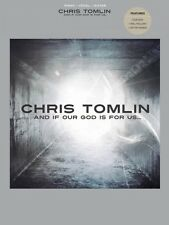 Chris Tomlin And If Our God Is for Us Sheet Music Easy Piano Book NEW 000307191