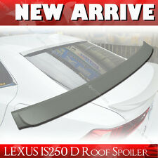 Unpainted For Lexus IS250 IS350 IS F D Type ABS Rear Roof Lip Spoiler Wing§