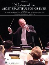 150 MORE OF THE MOST BEAUTIFUL SONGS EVER - NEW PAPERBACK BOOK