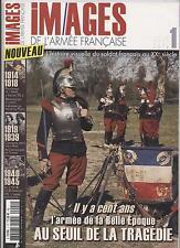 IMAGES DE L ARMÉE FRANÇAISE HISTOIRE VISUELLE DU SOLDAT FRANÇAIS AU XXe SIECLE