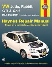 VW Jetta, Rabbit, GTI and Golf Haynes Repair Manual New Jetta 2006-2011