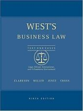 West's Business Law Texts and Cases:  Legal, Ethical, International, and E-Comm