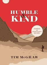 Humble and Kind by Tim McGraw (2016, Hardcover)