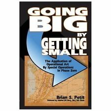 Going Big by Getting Small: The Application of Operational Art by Special Operat
