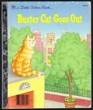 BUSTER CAT GOES OUT ~ Joanna Cole ~ Children's Little Golden Book 1st Edition