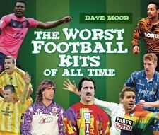 The Worst Football Kits of All Time, Moor, David