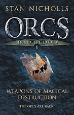 Orcs Bad Blood I: Weapons of Magical Destruction (Gollancz S.F.), Stan Nicholls