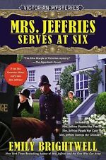 Mrs. Jeffries Serves at Six: A Victorian Mystery by Brightwell, Emily
