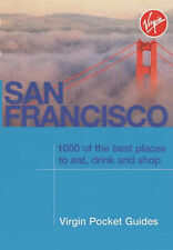 San Francisco: 1000 of the Best Places to Eat, Drink and Shop (Virgin Pocket Gui
