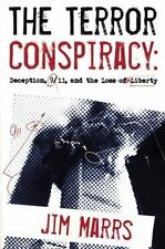The  Terror Conspiracy: Deception, 9/11 and the Loss of Liberty by Jim Marrs