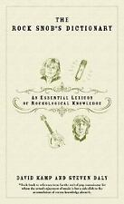 The Rock Snob's Dictionary: An Essential Lexicon of Rockological Knowledge, Daly