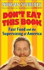Don't Eat This Book by Morgan Spurlock (hardcover) store#2311