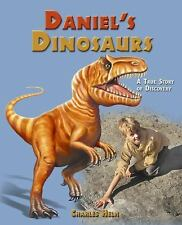 Daniel's Dinosaurs: A True Story of Discovery-ExLibrary