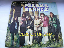 George Baker Selection Paloma Blanca / Dreamboat   1975  Spanish  Import   Vinyl