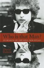 Who Is That Man?: In Search of the Real Bob Dylan (Thorndike Biography)