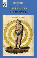 Remarks on Rifle Guns 1823 by Ezekiel Barker (Paperback, 2004)