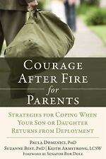 Courage after Fire for Parents : Strategies for Coping When Your Son or...