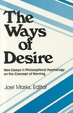 The Ways of Desire: New Essays in Philosophical Psychology on the Concept of Wan