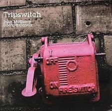 MCSHERRY,JOHN / O`CONNOR,DONAL-TRIPSWITCH CD NEW