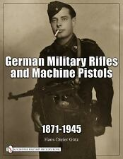 Book - German Military Rifles & Machine Pistols 1871-1945