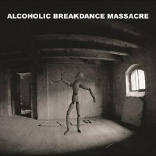 ALCOHOLIC BREAKDANCE MASSACRE - 1. CD