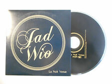 JAD WIO : LA NUIT VENUE ♦ CD SINGLE PORT GRATUIT ♦