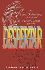 Despertar by Maria R. Mendoza and Felix A. Gomez (2013, Paperback)