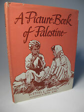 1947 'PICTURE BOOK OF PALESTINE' by SMITHER HOLY LAND HISTORIC BIBLE JEWS 1ST DJ
