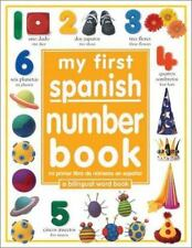 My First Word Books: My First Spanish Number Book (Mi Primer Libro de Numeros...