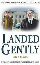 Landed Gently by Alan Hunter (Inspector George Gently) NEW. FREE postage