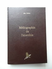 Max Nettlau Bibliographie de l'Anarchie 1978 réimpression de l'édition de 1897