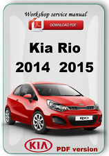 Kia Rio 2014  2015  2016 Factory Workshop Service Repair Manual