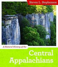 A Natural History of the Central Appalachians (Central Appalachian Nat-ExLibrary