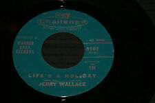JERRY WALLACE I CAN SEE AN ANGEL WALKING/LIFE'S A HOLIDAY CHALLENGE 9107 VG OOP