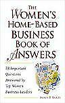 The Women's Home-Based Business Book of Answers, Bailey, Maria T., Acceptable Bo