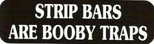 Motorcycle Sticker for Helmets or toolbox #947 Strip Bars are Booby traps