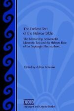 The Earliest Text of the Hebrew Bible : The Relationship Between the...