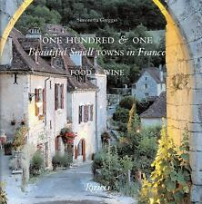 One Hundred and One Beautiful Towns in France: Food & Wine, Greggio, Simonetta,