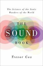 THE SOUND BOOK: The Science of the Sonic Wonders of the World (2014, HC