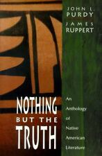 Nothing But the Truth: An Anthology of Native American Literature