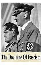 The Doctrine of Fascism by Benito Mussolini (2012, Paperback)