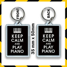 KEEP CALM AND PLAY THE PIANO.KEYRING 35X50mm #2.jpg